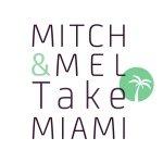 Mitch & Mel Take Miami Profile Image